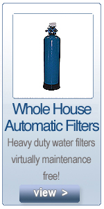 whole house automatic water filters